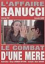 Фильм «Дело Кристиана Рануччи: Борьба матери» (2007)