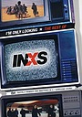 Фильм «I'm Only Looking: The Best of INXS» (2004)