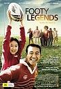 Фильм «Футбольные легенды» (2006)