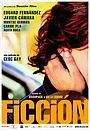Фільм «Ficció» (2006)