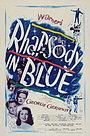 Фильм «Рапсодия в голубых тонах» (1945)