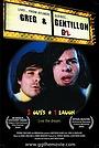 Фільм «Greg & Gentillon» (2005)