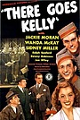 Фильм «There Goes Kelly» (1945)