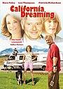 Фильм «Мечты о Калифорнии» (2007)