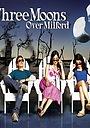 Сериал «Три луны над Милфордом» (2006)