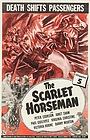 Фильм «The Scarlet Horseman» (1946)