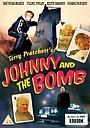 Сериал «Джонни и бомба» (2006)