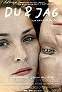 Фильм «Du & jag» (2006)