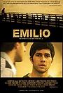 Фильм «Эмилио» (2008)