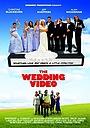 Фильм «The Wedding Video» (2007)