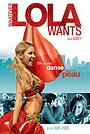Фільм «Усе, чого хоче Лола» (2007)