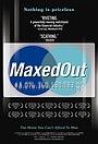Фільм «Maxed Out: Hard Times, Easy Credit and the Era of Predatory Lenders» (2006)