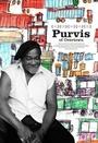 Фильм «Purvis of Overtown» (2006)