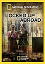 Фільм «Banged Up Abroad» (2006)