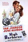 Фільм «Высокий Барбери» (1947)