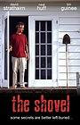 Фильм «The Shovel» (2006)