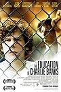 Фильм «Образование Чарли Бэнкса» (2007)