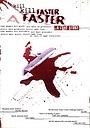 Фільм «Вбий-вбий швидко-швидко» (2008)