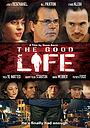 Фильм «Хорошая жизнь» (2007)