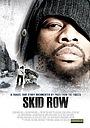 Фільм «Skid Row» (2007)