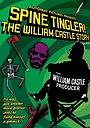 Фільм «Spine Tingler! The William Castle Story» (2007)