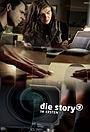 Сериал «Die Story» (2000 – ...)