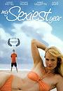 Фільм «Мой самый сексуальный год» (2007)