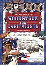 Фільм «Woodstock for Capitalists» (2001)