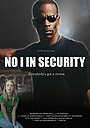 Фільм «No I in Security» (2006)