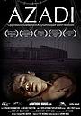 Фильм «Azadi» (2005)