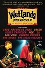 Фільм «Wetlands Preserved: The Story of an Activist Nightclub» (2008)