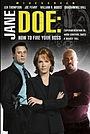 Фільм «Джейн Доу: Как избавиться от начальника» (2007)