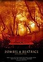 Фильм «Bombil and Beatrice» (2007)
