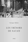 Фільм «Сокровища сатаны» (1902)