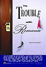 Фільм «Проблема с романтикой» (2007)