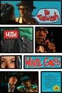 Фільм «I'm Through with White Girls (The Inevitable Undoing of Jay Brooks)» (2007)