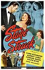 Фильм «Stage Struck» (1948)