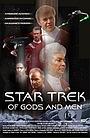 Фільм «Звездный путь: О Богах и людях» (2007)