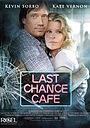 Фільм «Кафе «Последний шанс»» (2006)