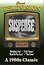 Сериал «Саспенс» (1949 – 1954)