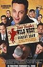 Фільм «Дикий Запад: Комедийное шоу Винса Вона» (2006)