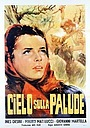 Фільм «Небо над болотами» (1949)
