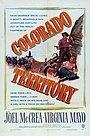 Фильм «Территория Колорадо» (1949)