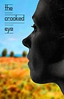 Фільм «The Crooked Eye» (2009)