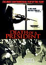 Фільм «Смерть президента» (2006)