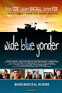 Фильм «Wide Blue Yonder» (2010)