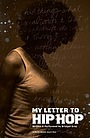 Фільм «My Letter to Hip Hop» (2006)