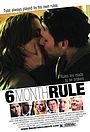 Фільм «Правило шести месяцев» (2011)