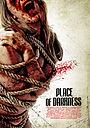 Фильм «Из места тьмы» (2008)