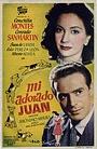 Фільм «Mi adorado Juan» (1950)